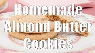 Homemade Almond Butter Cookies