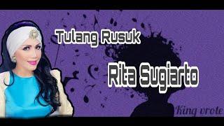 Download Lagu Lirik lagu tulang rusuk (RITA SUGIARTO) video+lirik mp3