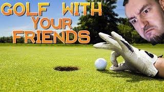 CO SIĘ ZE MNĄ DZIEJE?!   GOLF WITH YOUR FRIENDS #15