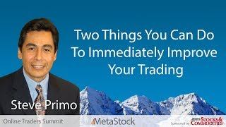 Two Things You Can Do To Immediately Improve Your Trading