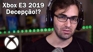 Conferência de XBOX na E3 2019 foi uma DECEPÇÃO!? | Não é Bem Assim...