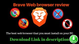 Brave web browser review | The best web browser that you must install in your PC