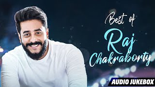 Best Of Raj Chakraborty | Audio Jukebox | Hit Bengali Songs | SVF Music