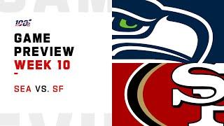 Seattle Seahawks vs San Francisco 49ers Week 10 NFL Game Preview