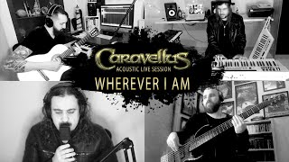 Watch Caravellus Wherever I Am video