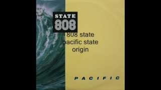 808 state - pacific state - origin
