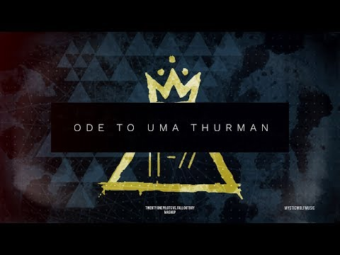Ode to Uma Thurman | Twenty One Pilots/Fall Out Boy (Mashup)