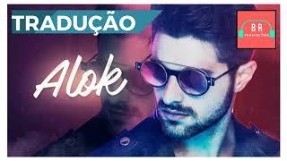 ALOK - NEVER LET ME GO - TRADUCAO