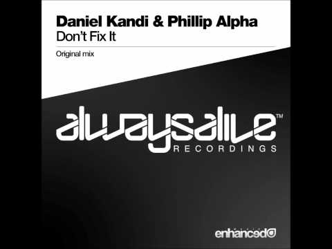 Daniel Kandi - Don't Fix It