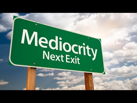 Promoting Mediocrity