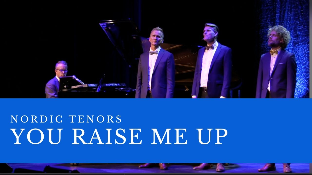 Nordic Tenors // You raise me up