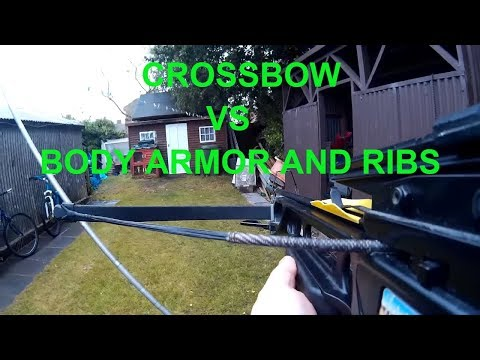Crossbow Vs Body Armor and Ribs