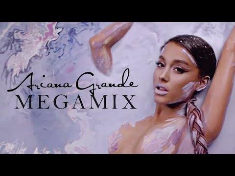 Ariana Grande • Megamix 2018