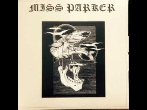 Miss Parker - Miss Parker (full album)