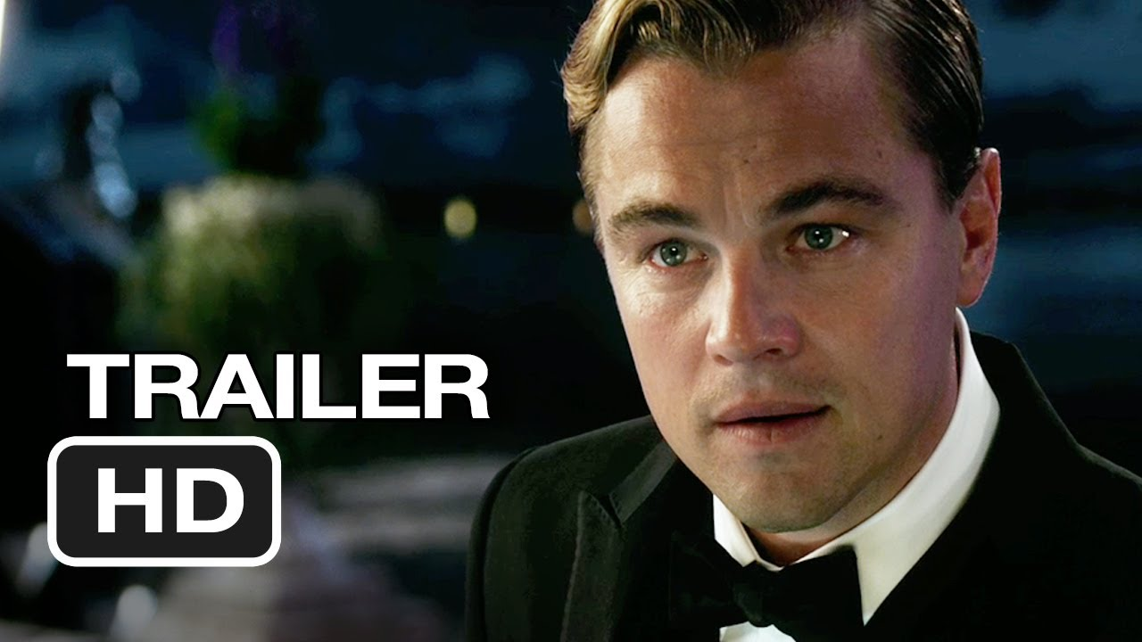 the great gatsby trailer 2 (2012) - leonardo dicaprio movie hd - youtube