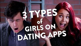 3 Types of Girls on Dating Apps