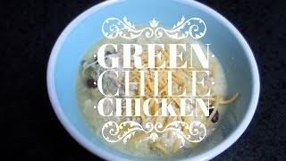 HEALTHY CROCK POT MEAL- Green Chile Chicken
