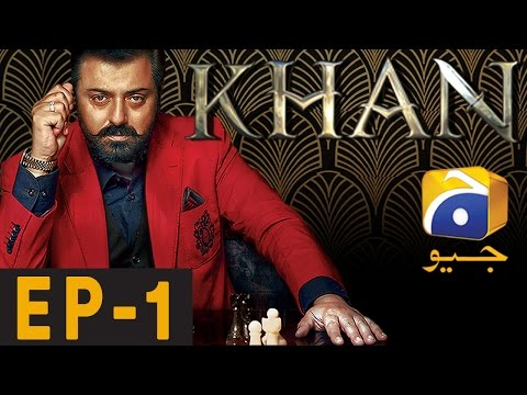 KHAN - Episode 1 | Har Pal Geo