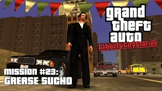 GTA Liberty City Stories (PSP) - Ma Cipriani - Mission #23 - Grease Sucho