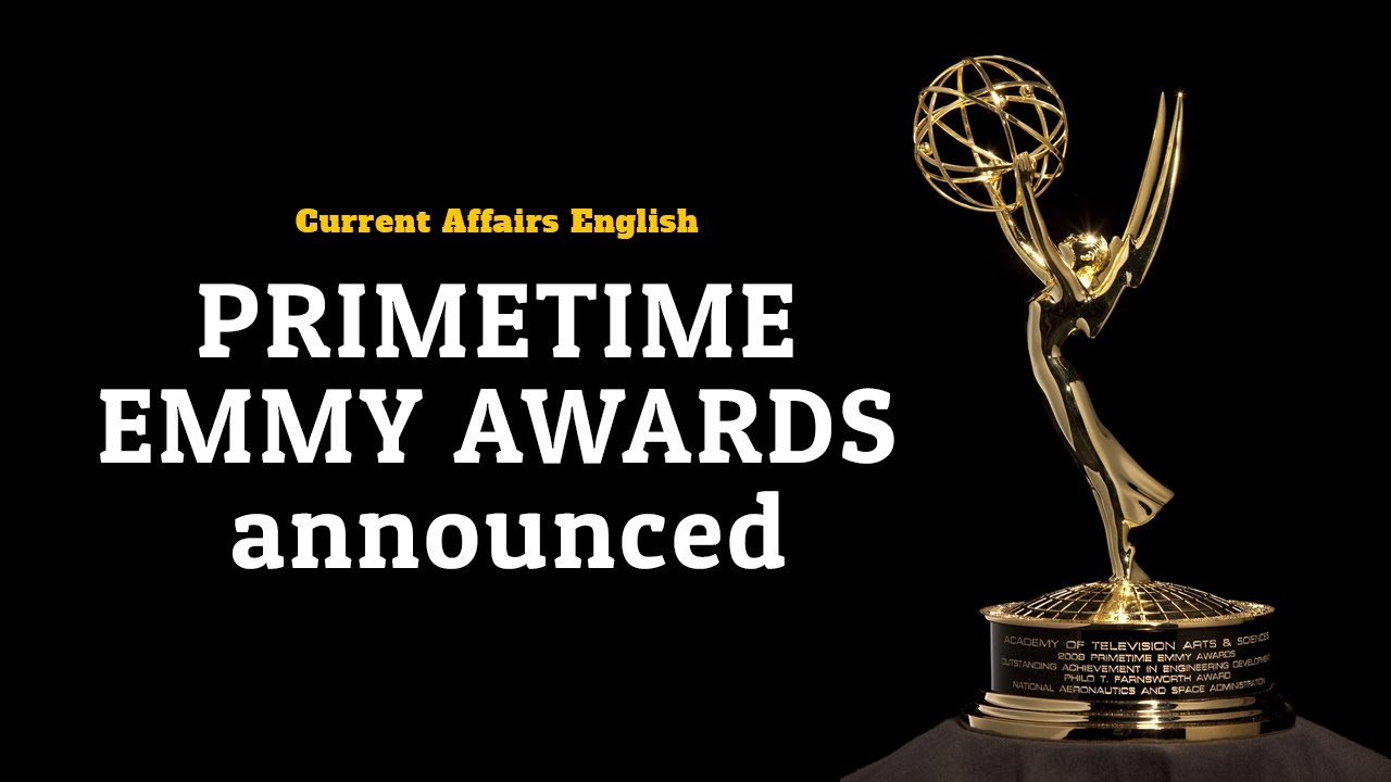 Current Affairs English : Primetime Emmy Awards announced