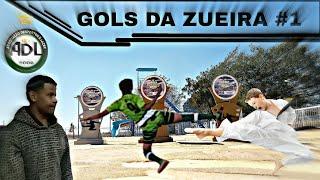 GOLS DA ZUEIRA - ADL EM BAMBUÍ #1