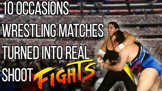 10 Wrestling Matches Turned Into REAL Shoot Fights