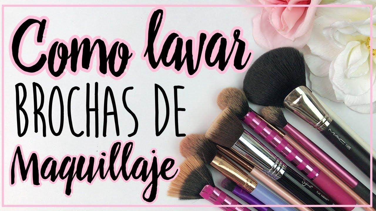 Como Lavar Brochas De Maquillaje Lo Que Uso Mis Tips