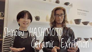 Shinobu HASHIMOTO Ceramic Exhibition in London