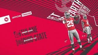 2018 Ohio State Football: Tulane Trailer