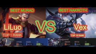 RANK 1 THE BEST  MURAD LILUO VS VEX THE BEST NAKROTH /ARENA OF VALOR HIGHEST RANK 李白vs韩信