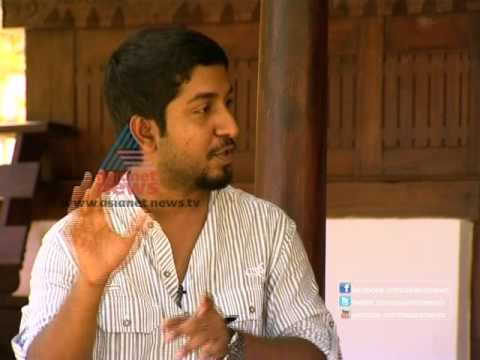 Vineeth Sreenivasan, actor, director and singer, chats with Asianet News, Part 22