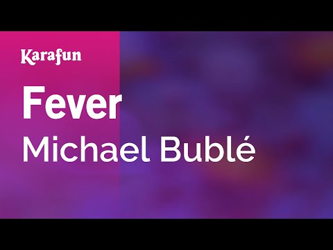 Karaoke Fever  Michael Bublé *