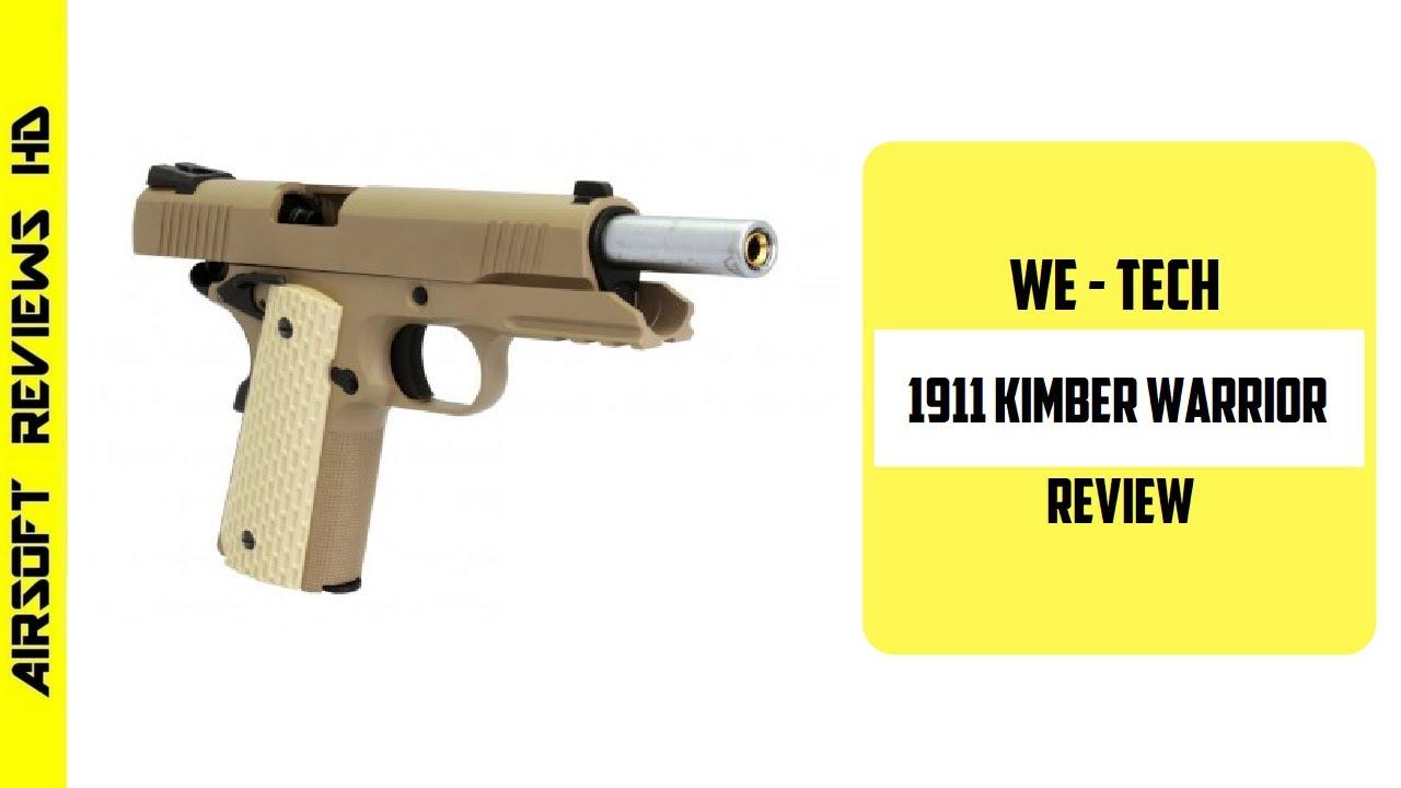 (Airsoft Review) WE-TECH 1911 kimber warrior GBB