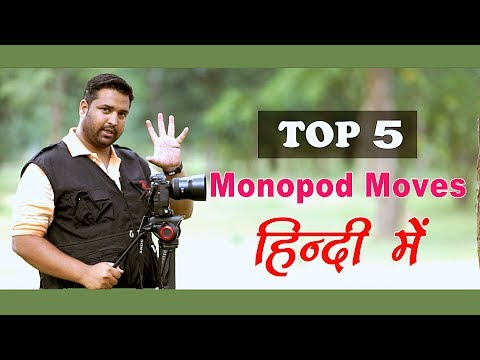 Top 5 Cinematic Monopod Moves