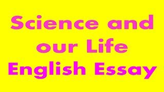Science And Our Life Essay  Olivierbeniercom How Science Has Changed Our Lives Essay A Paragraph On Modern Technology  Modern Technology Present Age Is The Age Of Science And Technology