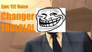 Tf2 Voice Changer Troll demon and minion voice !!