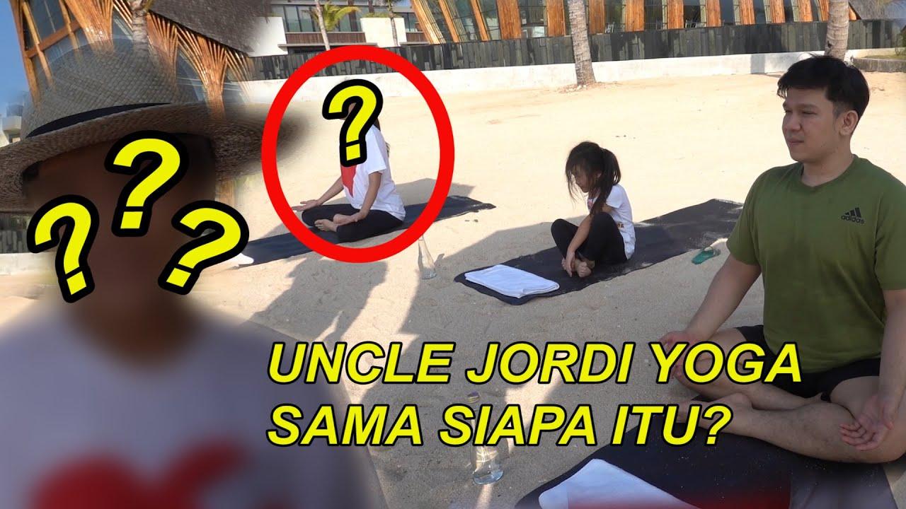 The Onsu Family - Uncle Jordi Yoga sama siapa itu ?