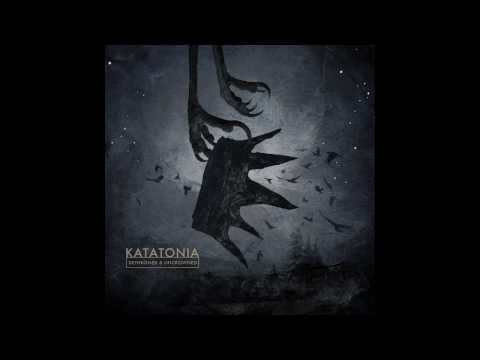 Katatonia - Ambitions (Dethroned & Uncrowned 2013)