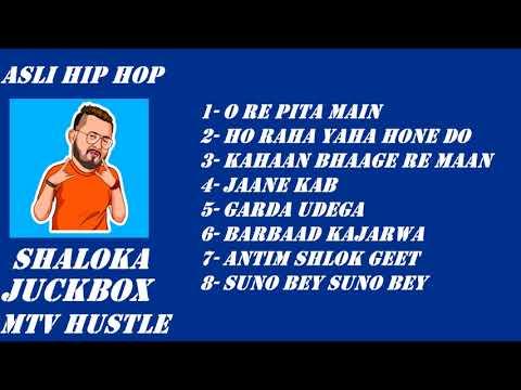 SHALOKA-MTV HUSTLE ALL PERFORMANCE SONGS   JUKEBOX MTV HUSTLE