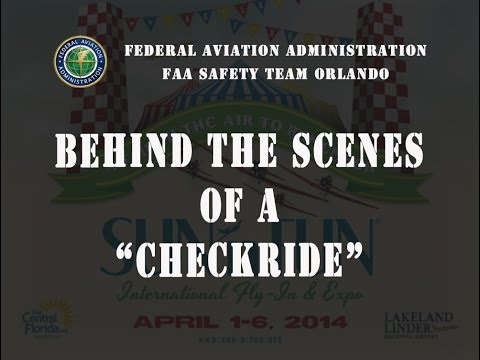 2014 SUN 'n FUN Forum - Behind The Scenes of a Checkride (Practical Flight Test)