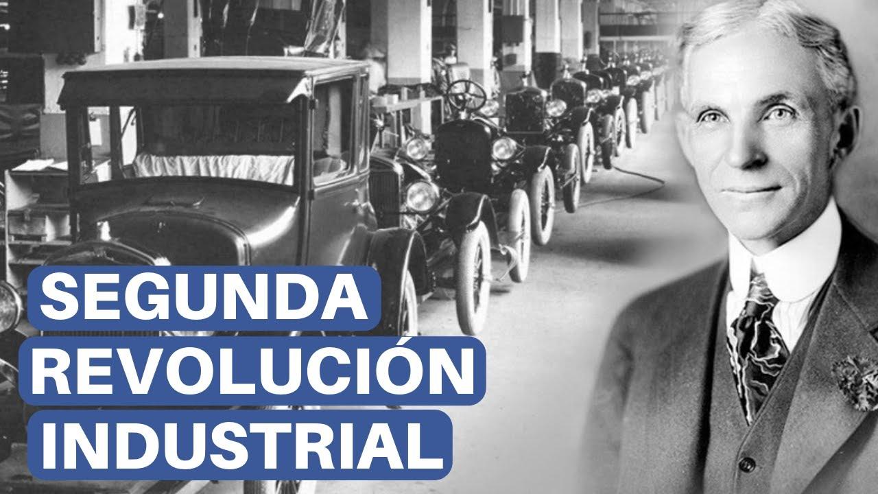 Segunda Revolución Industrial Etapas Y Cambios Tecnológicos Youtube