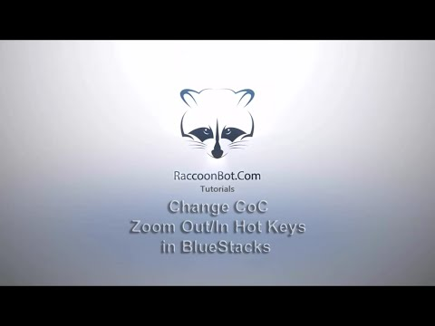 Change CoC Zoom Out/In Hot Keys in BlueStacks