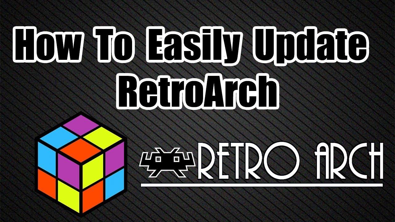 How To Update RetroArch - LaunchBox Tutorial - Emulation Tutorials