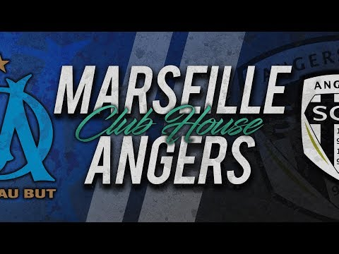 🔴 DIRECT / LIVE : MARSEILLE - ANGERS // Club House
