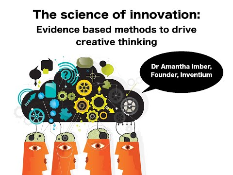 The science of innovation: evidence based methods to drive creative thinking