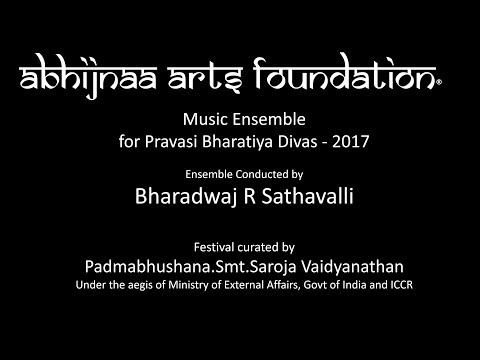 Musical ensemble of Abhijnaa by Bharadwaj R Sathavalli for Pravasi Bharatiya Divas 2K17 - Part1