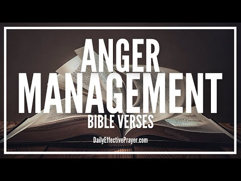 Bible Verses On Anger Management | Scriptures To Overcome
