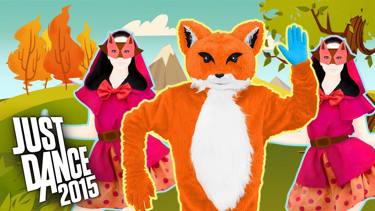Just Dance 2015 The Fox What Does the Fox Say Ylvis