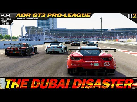 Project Cars 2: The Dubai DISASTER  (R.2 Dubai - AOR GT3 PRO
