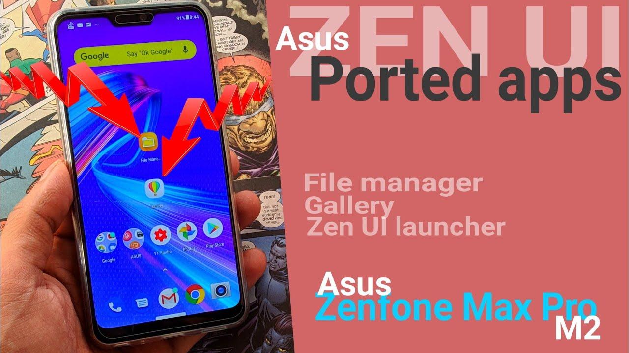 Zen UI Default File Manager & Gallery App for Asus Zenfone Max Pro M2